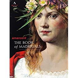 Amarcord - The Book of Madrigals
