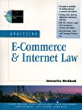Analyzing E-commerce and Internet Law: Interactive Workbook (Advanced Web Site Architecture)