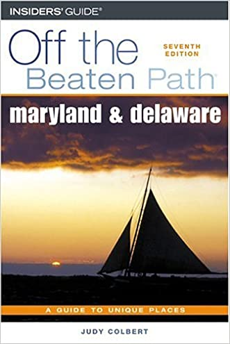 Maryland and Delaware Off the Beaten Path®, 7th (Off the Beaten Path Series)