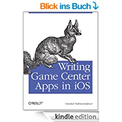 Writing Game Center Apps in iOS: Bringing Your Players Into the Game
