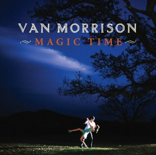 Van Morrison - Magic Time (Collector