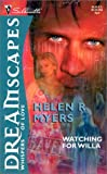 Dreamscapes: Watching for Willa (0373511868) by Helen Myers