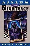 Asylum for Nightface (0060270608) by Brooks, Bruce