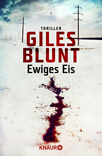 Blunt, Giles: Ewiges Eis