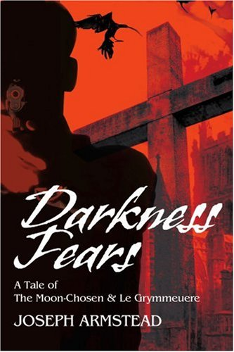 Darkness Fears: A Tale of the Moon-Chosen