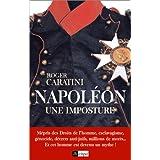 Napol�on, une imposturepar Roger Caratini