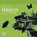Paradiso Hörbuch von Thomas Klupp Gesprochen von: Max Urlacher