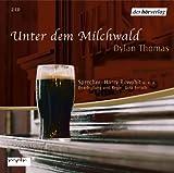 Unter dem Milchwald - 2 CDs - Dylan Thomas