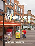 Hans Van Der Meer - The Netherlands Off The Shelf (English and Dutch Edition)