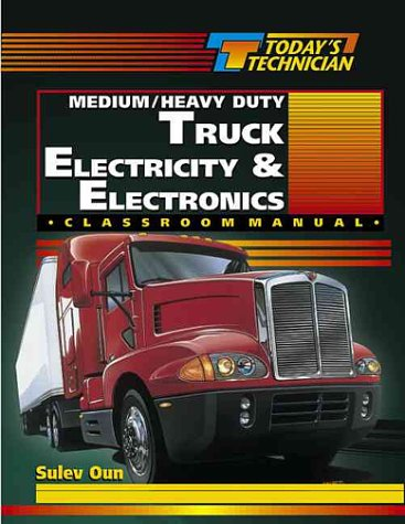 Today's Technician: Medium / Heavy Duty Truck Electricity...