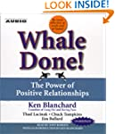 Whale Done!: The Power of Positive Re...