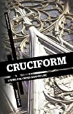 Cruciform: Living the Cross-Shaped Life
