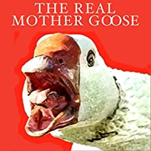 The Real Mother Goose Audiobook by  uncredited Narrated by Jack Chekijian