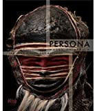 Anne-Marie Bouttiaux Persona: Masks of Africa, Hidden and Revealed Identities