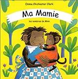 echange, troc Emma Chichester-Clark - Ma mamie : Les Nombres de Mimi