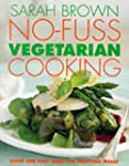 No-Fuss Vegetarian Cooking