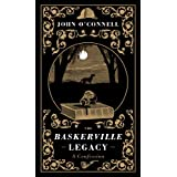 The Baskerville Legacy: A Novelby John O'Connell