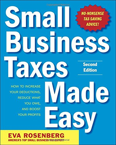 Small Business Taxes Made Easy, Second Edition PDF