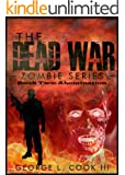 The Dead War Series Book Two: Abomination (The Dead War Zombie Series 2)