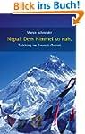 Nepal. Dem Himmel so nah: Trekking im...
