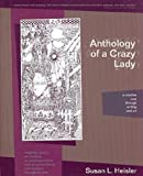 img - for Anthology of a Crazy Lady: A Creative Cure Through Writing & Art book / textbook / text book