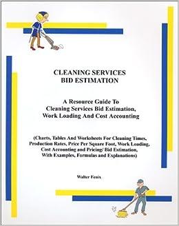 cleaning services bid estimation walter fenix. Black Bedroom Furniture Sets. Home Design Ideas