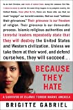 cover of Because They Hate: A Survivor of Islamic Terror Warns America