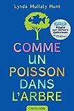 COMME UN POISSON DANS L'ARBRE (édition adaptée aux lecteurs dyslexiques)