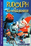 THE MAKING OF THE RANKIN/BASS HOLIDAY CLASSIC:  RUDOLPH THE RED-NOSED REINDEER