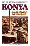 Konya, ou, La danse cosmique
