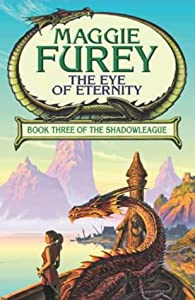 Eye of Eternity by Maggie Furey