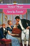 Saved by Scandal (Signet Regency Romance) (0451200381) by Metzger, Barbara
