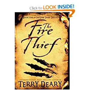 The Fire Thief (Fire Thief Trilogy, Book 1) Terry Deary