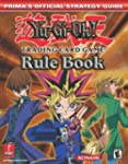 Yu-GI-Oh! Trading Card Game Rule Book...
