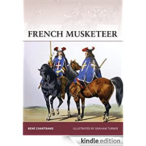 French Musketeer (Warrior) Rene Chartrand and Graham Turner