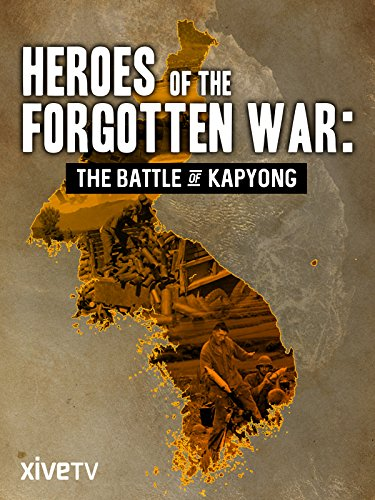 Heroes of the Forgotten War