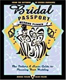 img - for Bridal Passport Wedding Planner: The Dollars and Sense Guide to Planning Your Wedding book / textbook / text book
