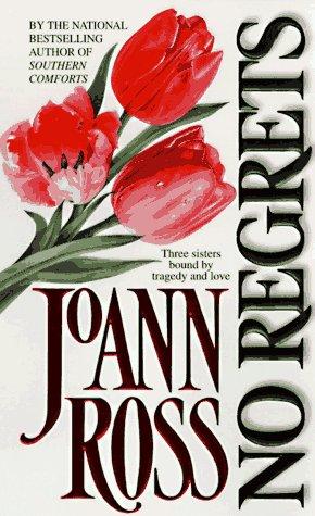 No Regrets, JOANN ROSS