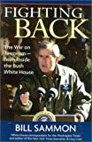 img - for Fighting Back: The War on Terrorism - From Inside the Bush White House book / textbook / text book