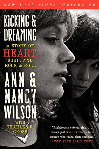 kicking-dreaming-a-story-of-heart-soul-and-rock-and-roll
