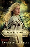 Hearts Safe Passage (The Midwives Book #2): A Novel