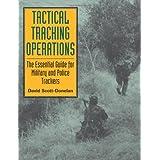 Tactical Tracking Operations ~ David Scott-Donelan
