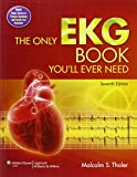 img - for The Only EKG Book You'll Ever Need book / textbook / text book