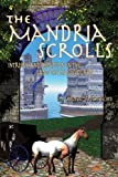 img - for The Mandria Scrolls: Intrigue And Deception In The Land The Sea Devoured book / textbook / text book