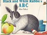 Black and White Rabbit's ABC (0590223631) by Baker, Alan