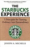 img - for The Starbucks Experience by Joseph A. Michelli (2007-08-01) book / textbook / text book