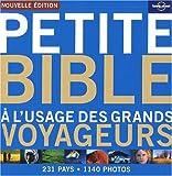 echange, troc Lonely Planet - Petite bible à l'usage des grands voyageurs