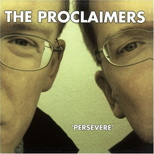 Proclaimers, The - Persevere - Lyrics2You