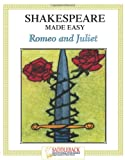 Tanya Grosz Romeo and Juliet (Shakespeare Made Easy Study Guides)