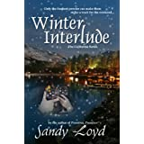 Winter Interlude (California Series) ~ Sandy Loyd
